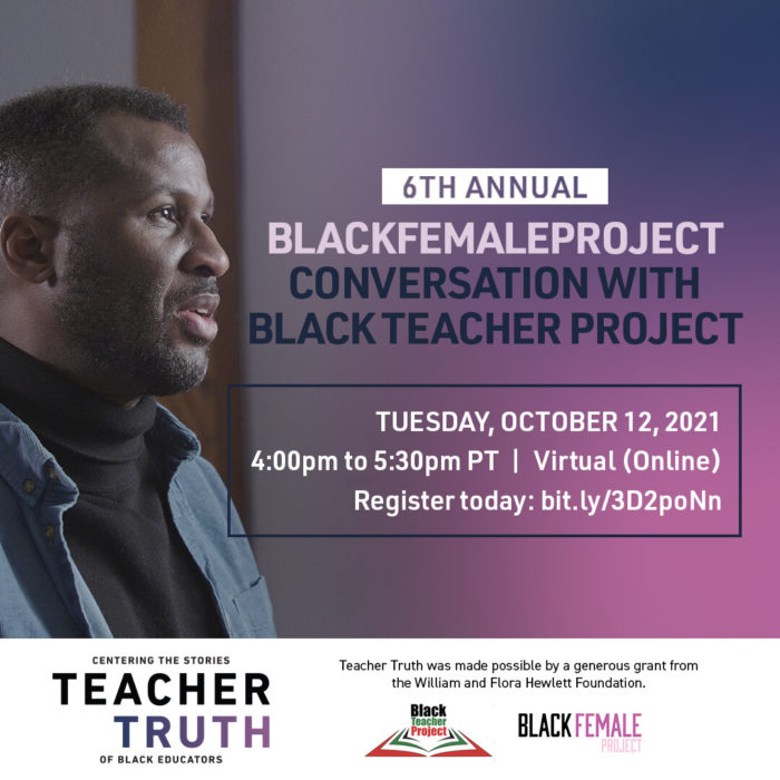 6th Annual BlackFemaleProject Conversation with Black Teacher Project event banner